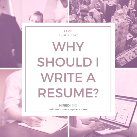 Why should I write a resume?