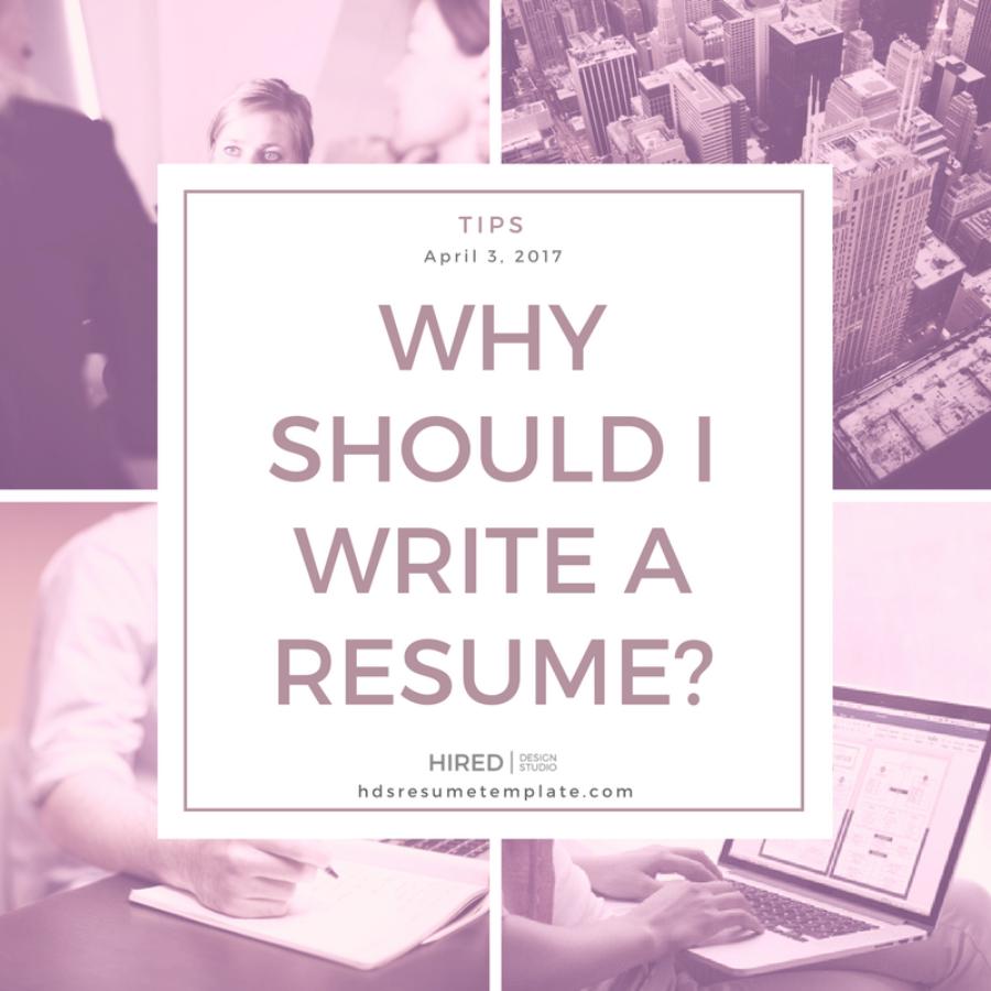 Why should I write a resume?